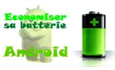 Economiser sa batterie Android